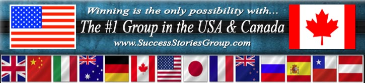 Success Stories Group #1 in the USA & Canada!